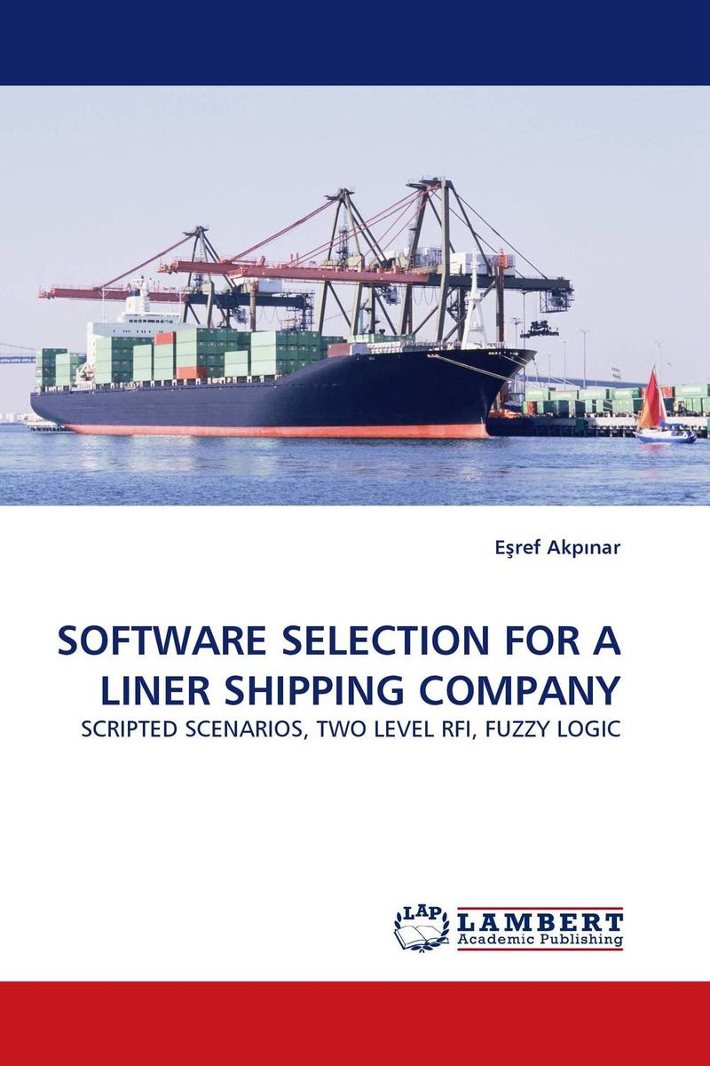 SOFTWARE SELECTION FOR A LINER SHIPPING COMPANY selecting software requirements elicitation techniques