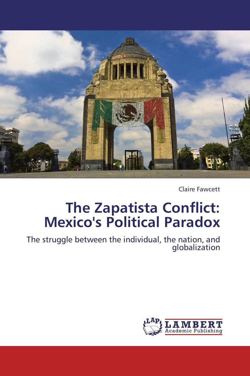 The Zapatista Conflict:  Mexico's Political Paradox the integration of ethnic kazakh oralmans into kazakh society