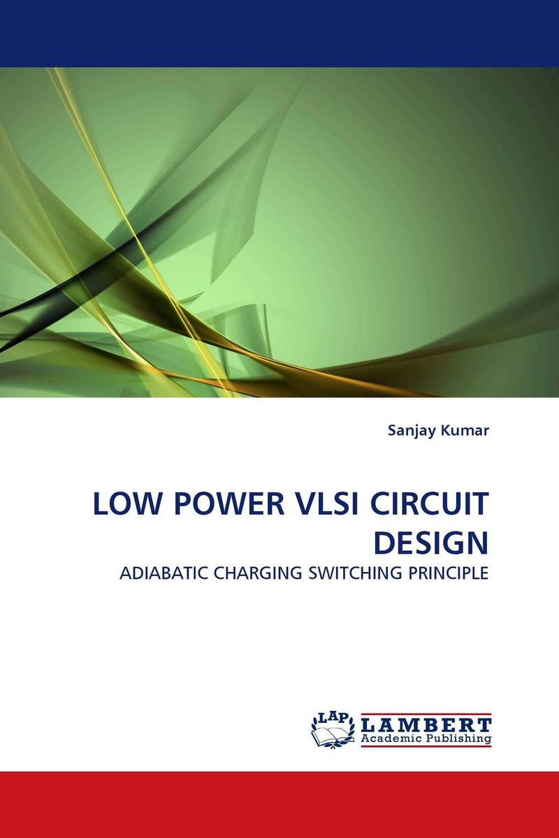 LOW POWER VLSI CIRCUIT DESIGN ayman eltaliawy hassan mostafa and yehea ismail circuit design techniques for microscale energy harvesting systems