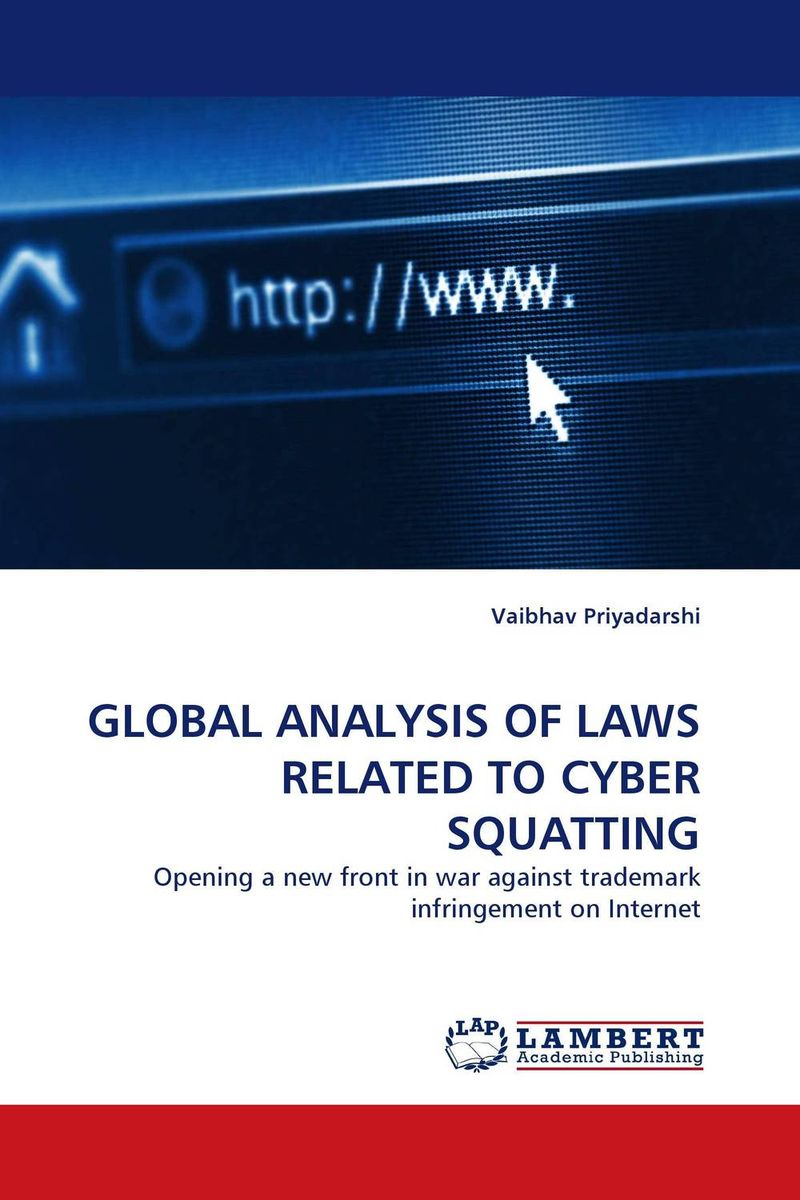 GLOBAL ANALYSIS OF LAWS RELATED TO CYBER SQUATTING