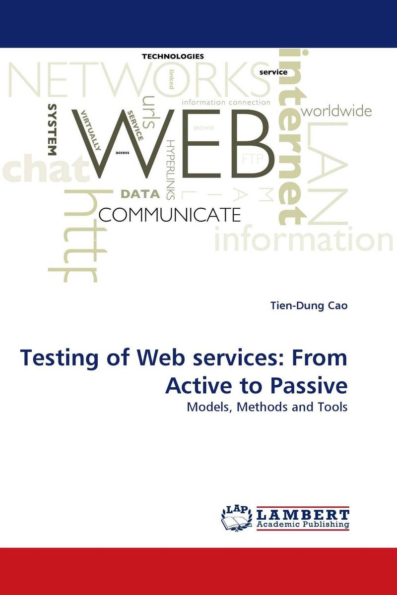 Testing of Web services: From Active to Passive a service–oriented architecture based framework for e procurement