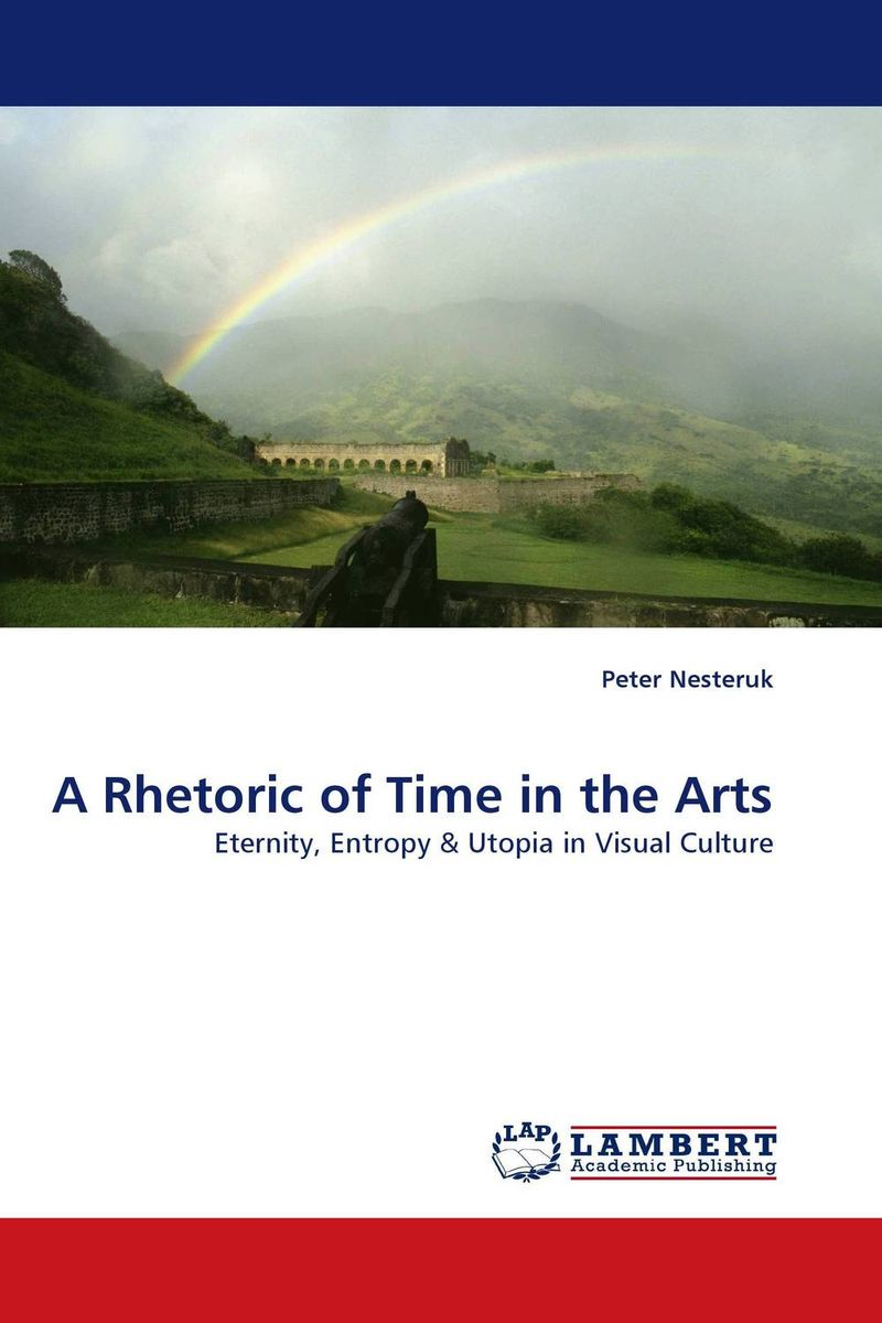 A Rhetoric of Time in the Arts paul wood western art and the wider world