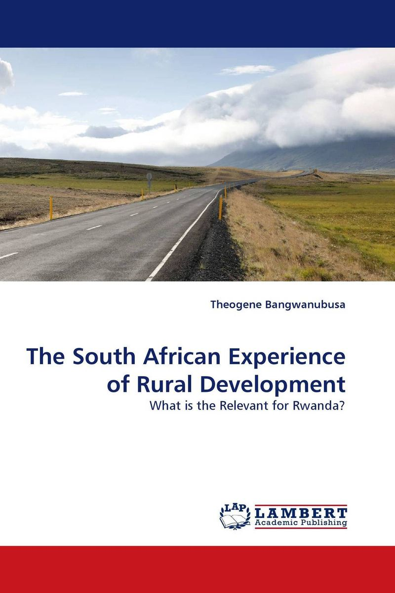 The South African Experience of Rural Development south african mnes in africa