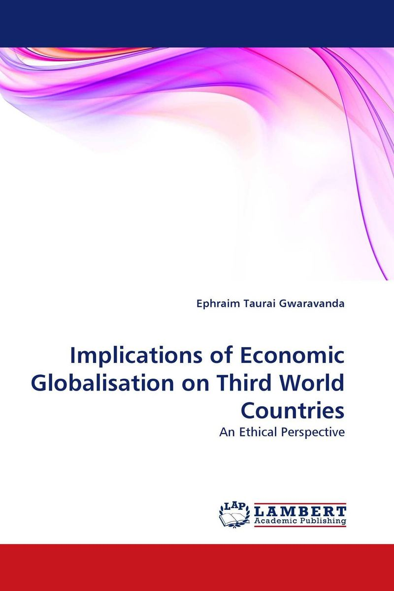 Implications of Economic Globalisation on Third World Countries economic methodology