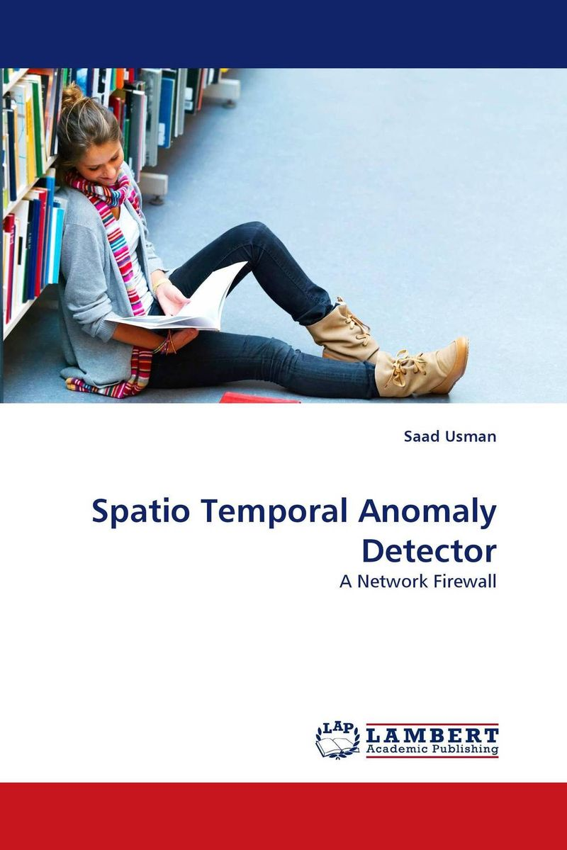Spatio Temporal Anomaly Detector intrusion detection system architecture in wireless sensor network