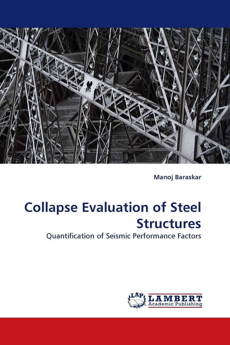 Collapse Evaluation of Steel Structures stability and ductility of steel structures sdss 99