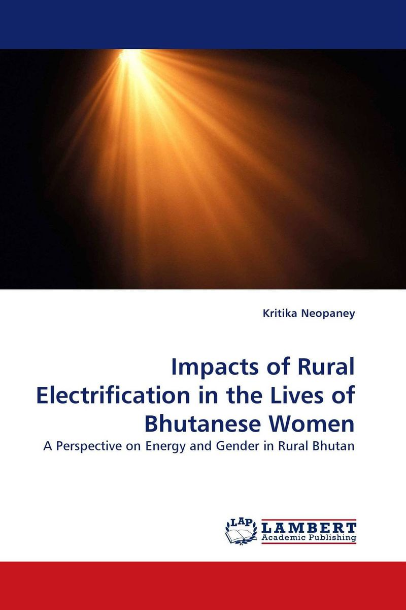 Impacts of Rural Electrification in the Lives of Bhutanese Women linda mcdowell working lives gender migration and employment in britain 1945 2007
