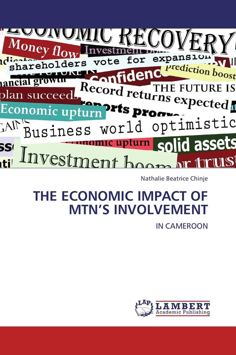 THE ECONOMIC IMPACT OF MTN'S INVOLVEMENT abhaya kumar naik socio economic impact of industrialisation