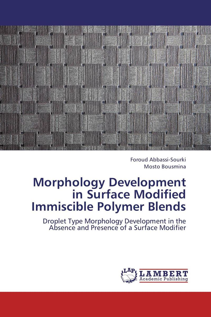Morphology Development in Surface Modified Immiscible Polymer Blends dynamic development витаминно минеральный комплекс dynamic development magnesium synergy 25амп х 11мл