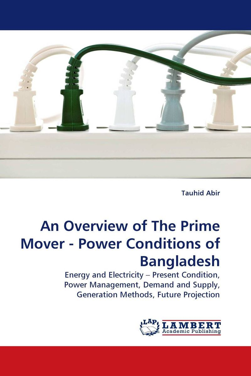 An Overview of The Prime Mover - Power Conditions of Bangladesh pla nanocomposite an overview