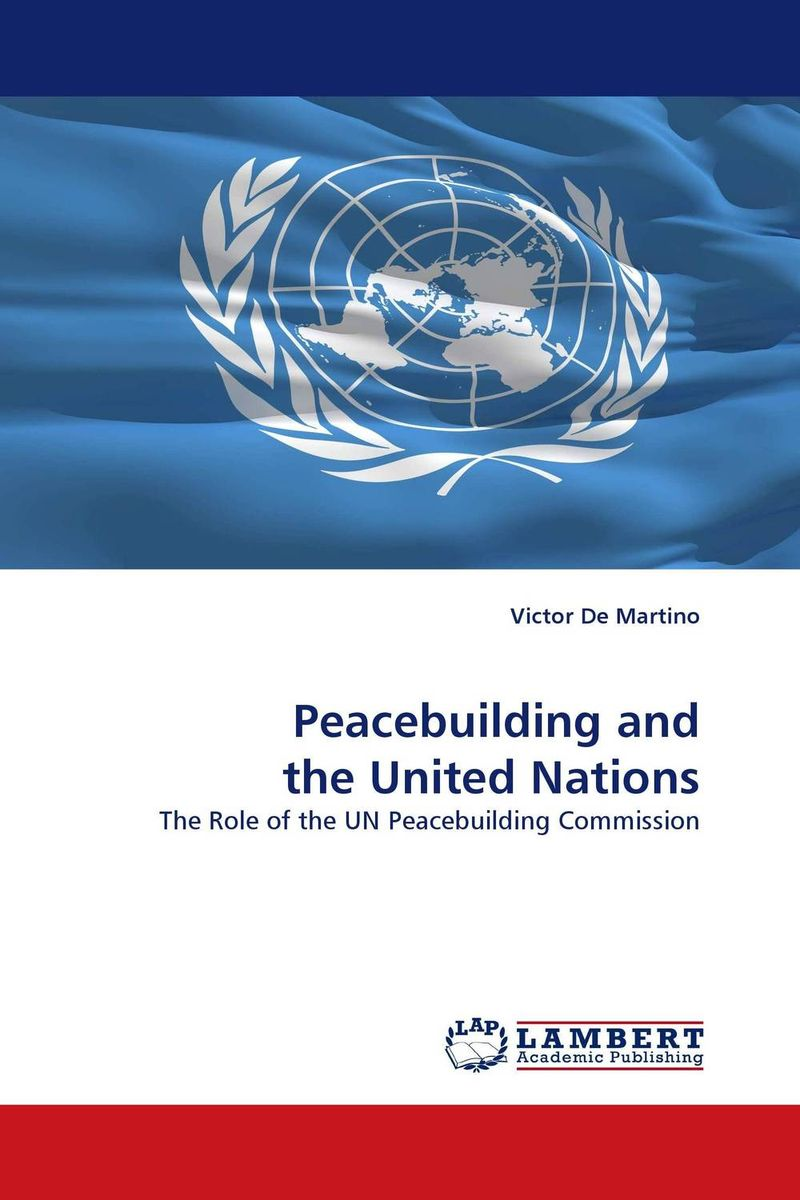 Peacebuilding and the United Nations mohammad qasim wafayezada ethnic politics and peacebuilding in afghanistan