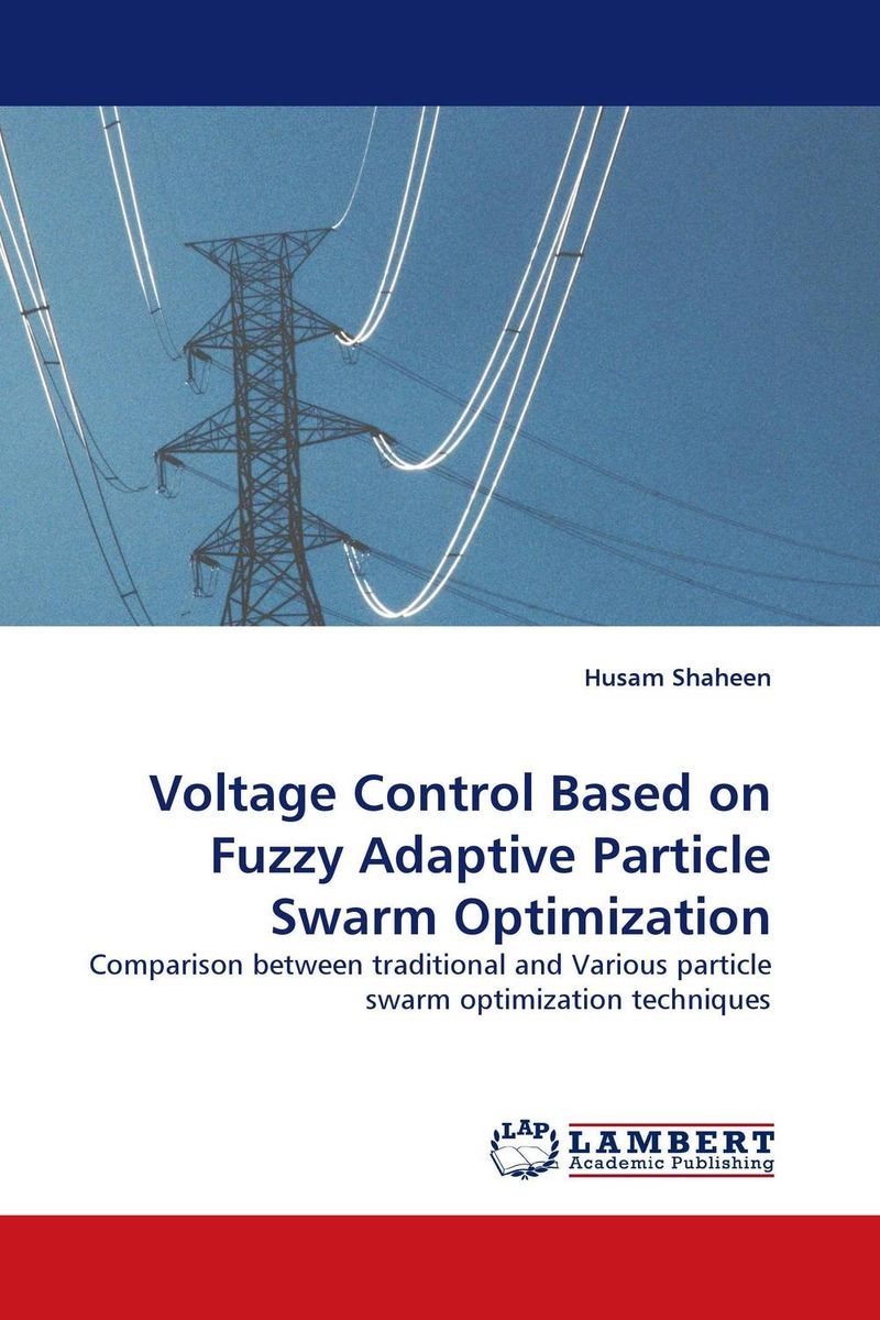 Voltage Control Based on Fuzzy Adaptive Particle Swarm Optimization n j patil r h chile and l m waghmare design of adaptive fuzzy controllers