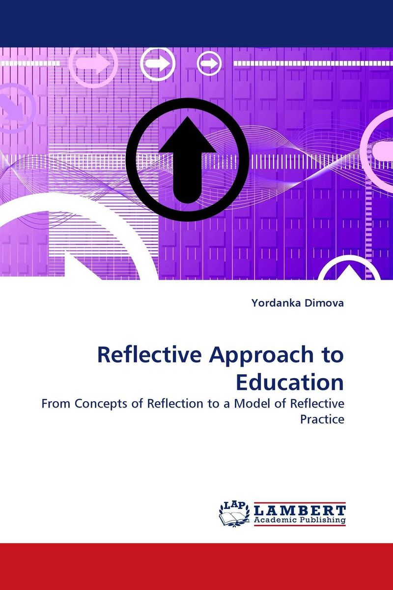 Reflective Approach to Education reflective approach to education