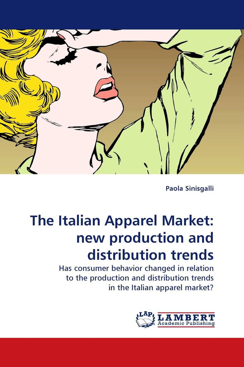 The Italian Apparel Market: new production and distribution trends radcliffe a the italian