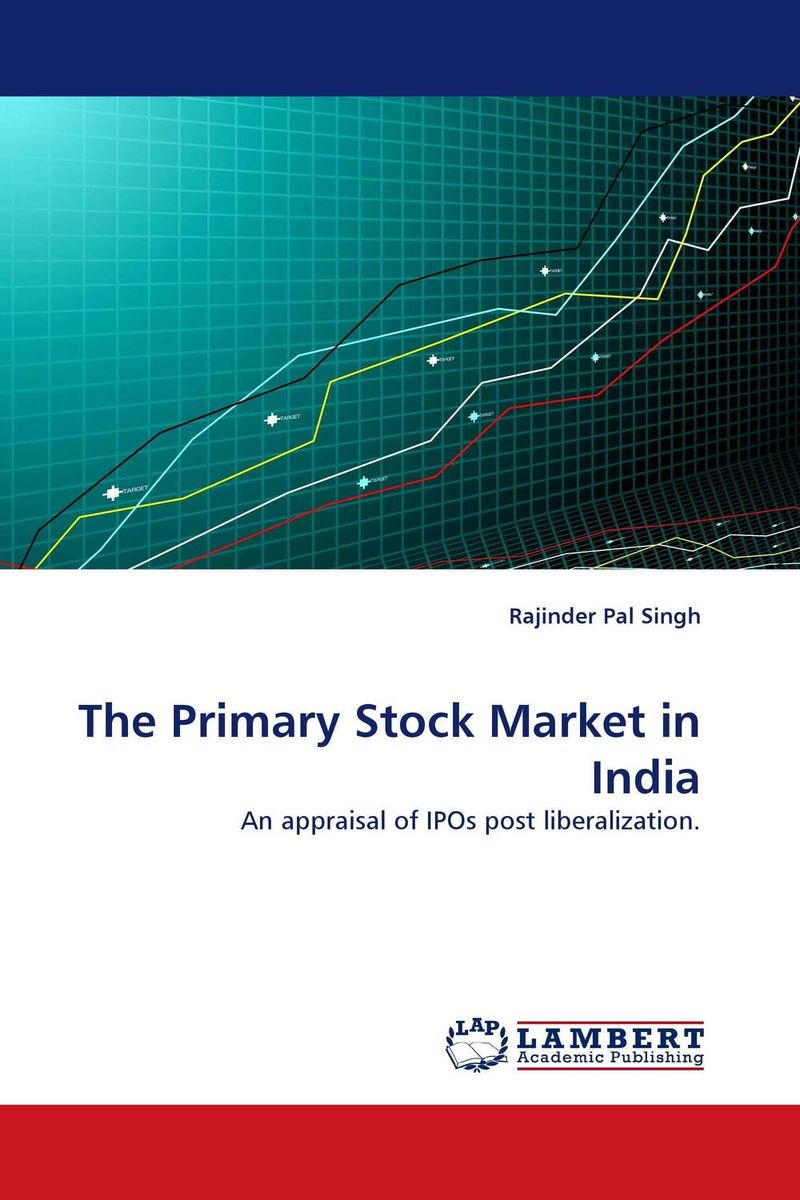 The Primary Stock Market in India impact of stock market performance indices on economic growth
