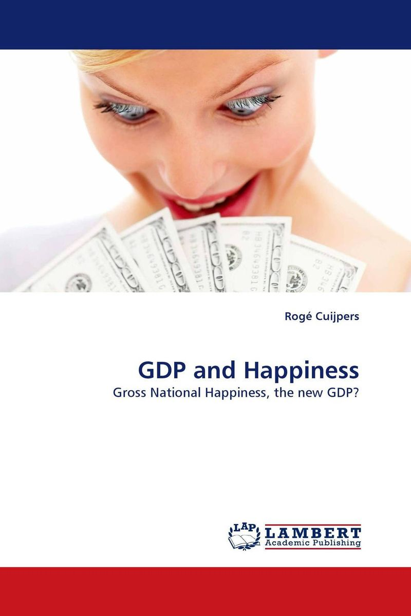 GDP and Happiness belief in a just world and subjective well being