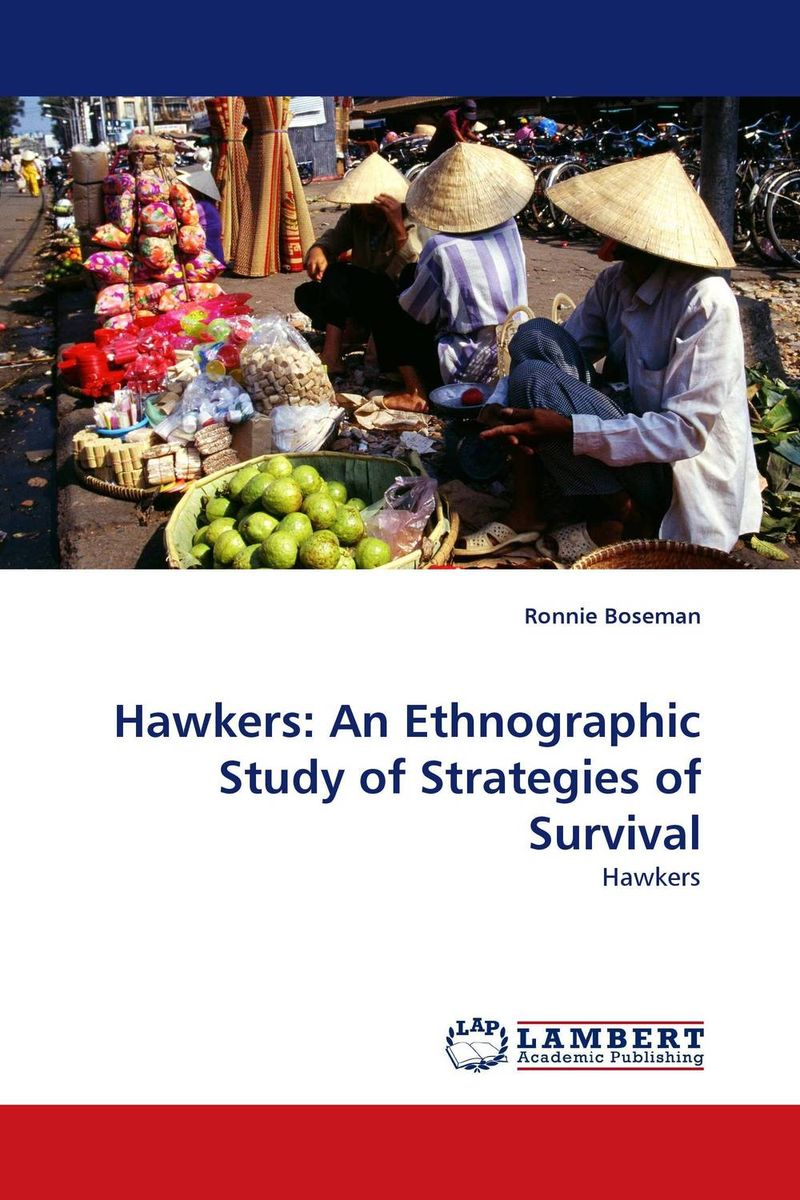 Hawkers:  An Ethnographic Study of Strategies of Survival ethnographic study of traditional pottery making artisan women