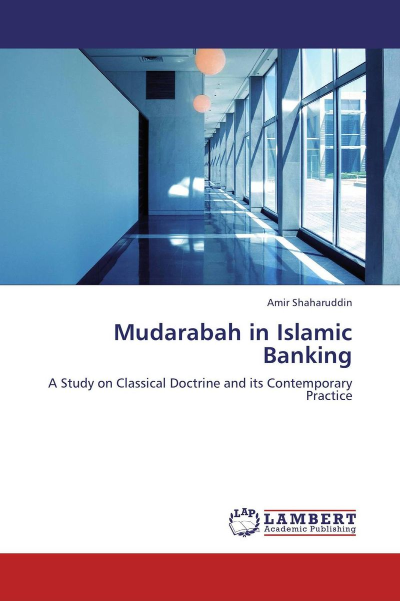 Mudarabah in Islamic Banking the principles of islamic banking within a capitalist economy in sout
