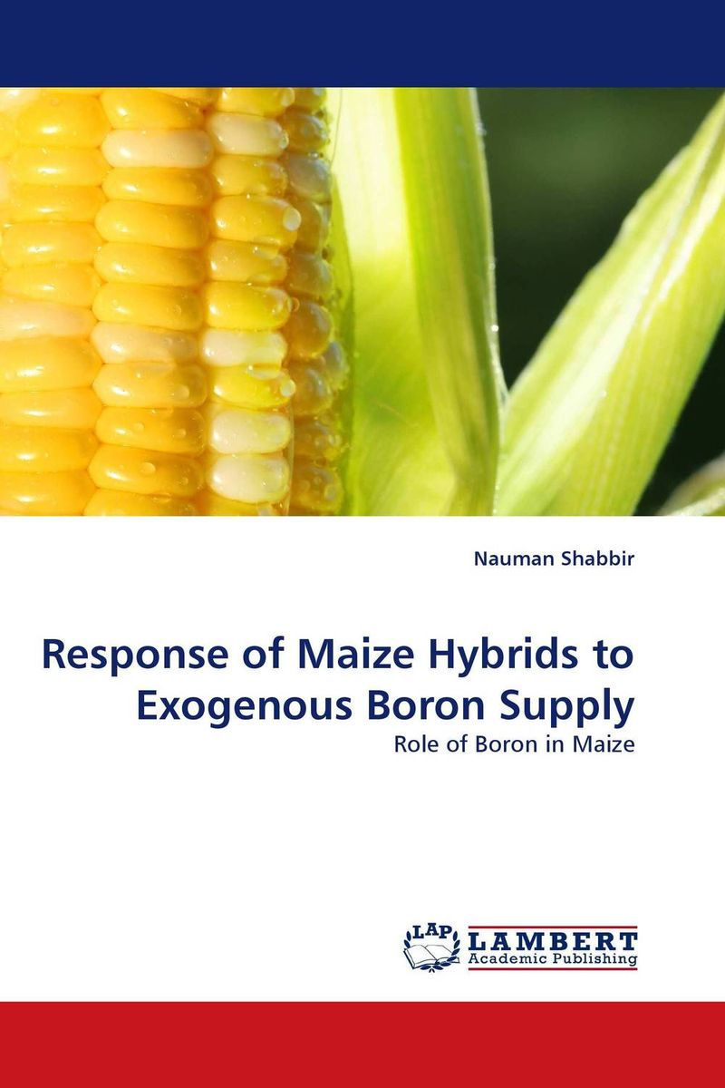 цена на Response of Maize Hybrids to Exogenous Boron Supply