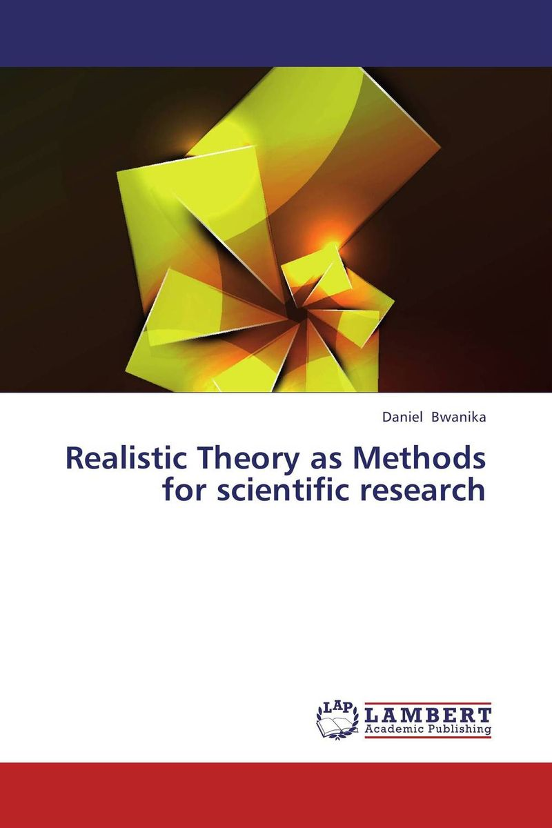 Realistic Theory as Methods for scientific research new binomial and new view on light theory