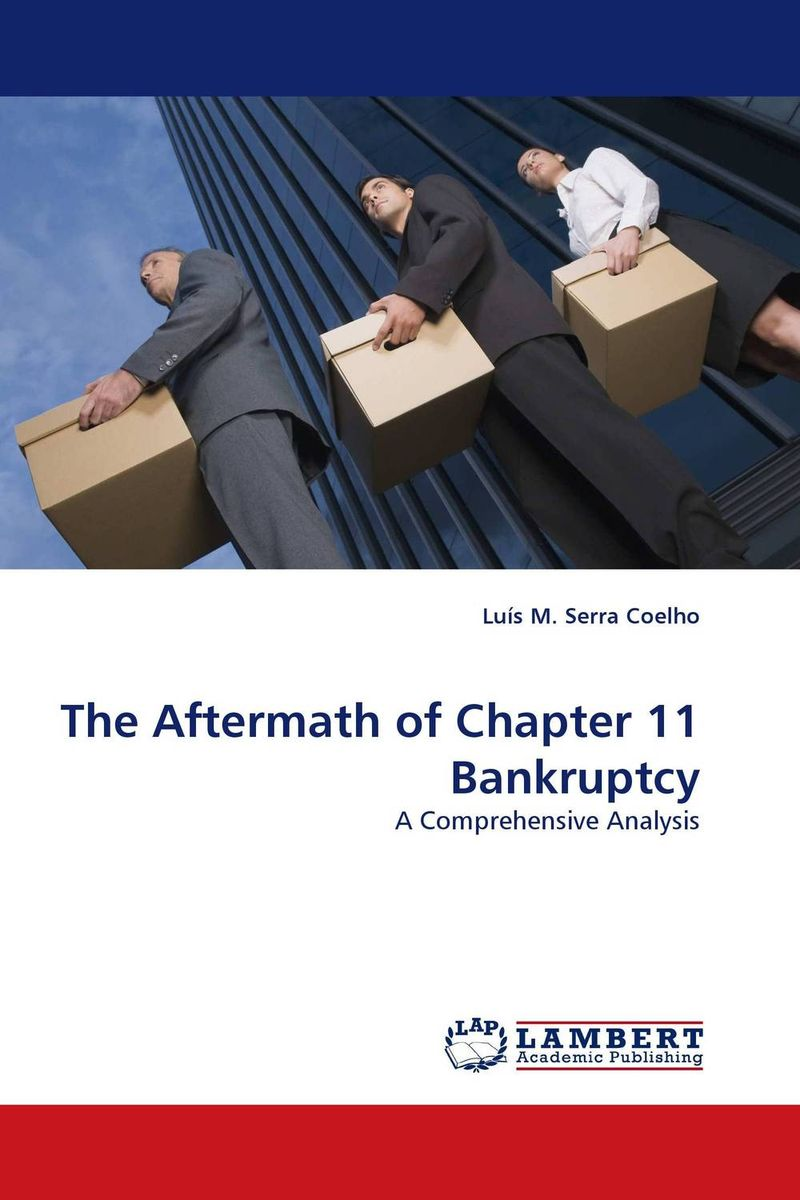 The Aftermath of Chapter 11 Bankruptcy edith hotchkiss corporate financial distress and bankruptcy predict and avoid bankruptcy analyze and invest in distressed debt