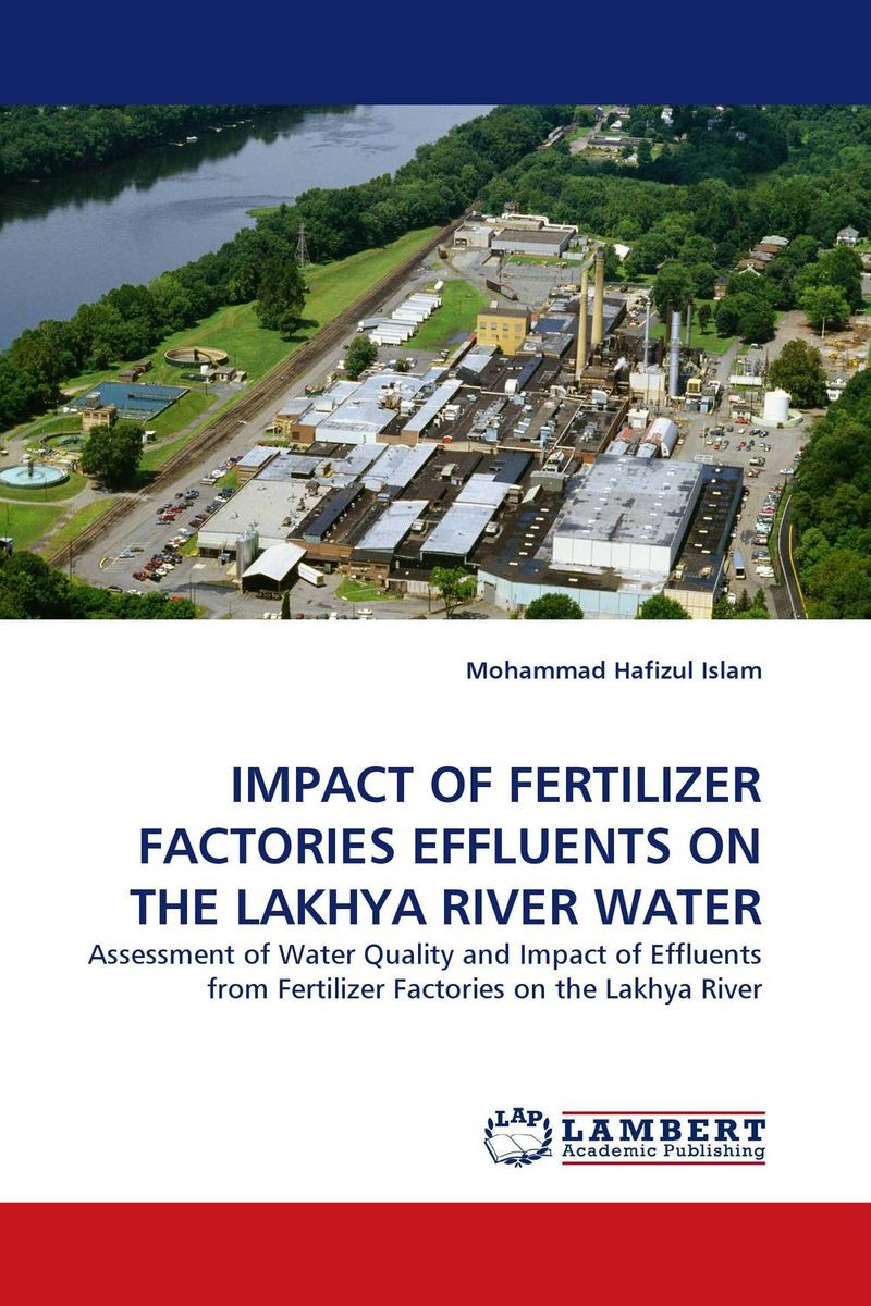 IMPACT OF FERTILIZER FACTORIES EFFLUENTS ON THE LAKHYA RIVER WATER bride of the water god v 3