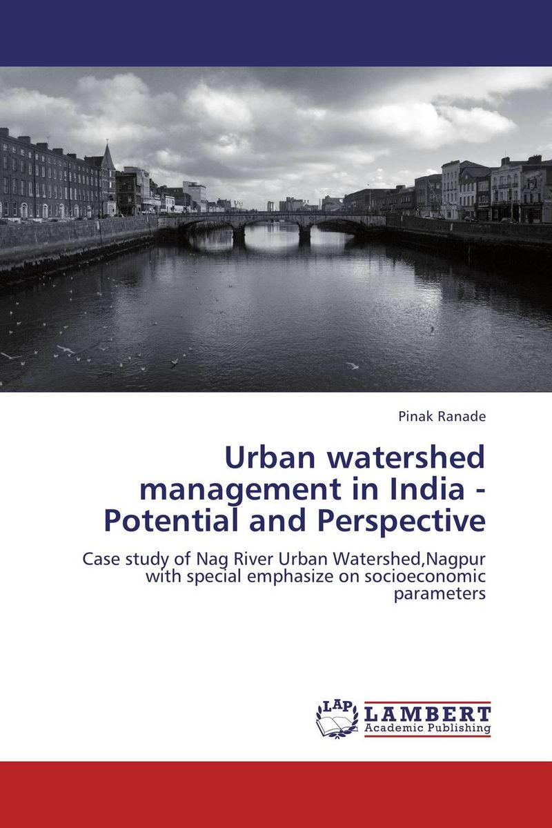 Urban watershed management in India - Potential and Perspective planning for development of water resources of maner river