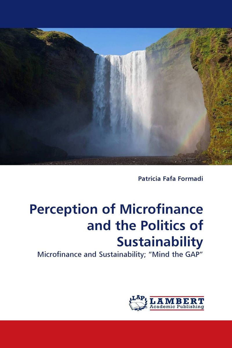 цены  Perception of Microfinance and the Politics of Sustainability