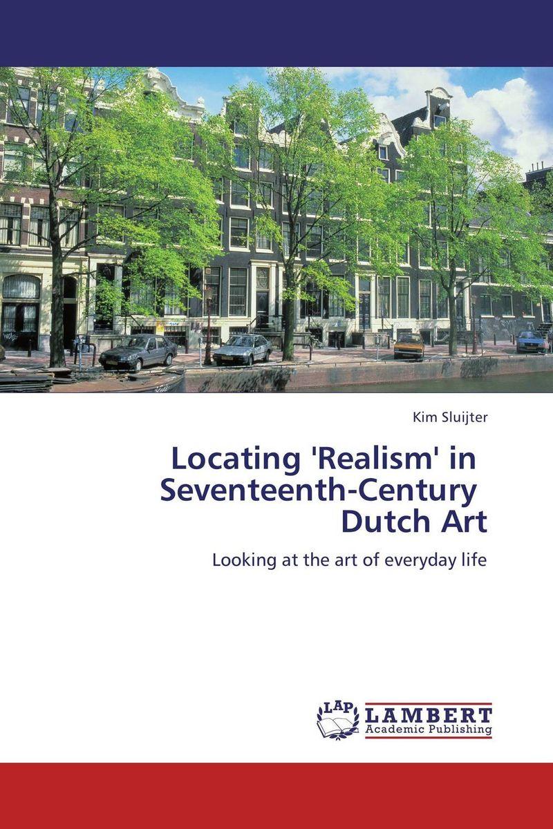 Locating 'Realism' in Seventeenth-Century Dutch Art new england textiles in the nineteenth century – profits