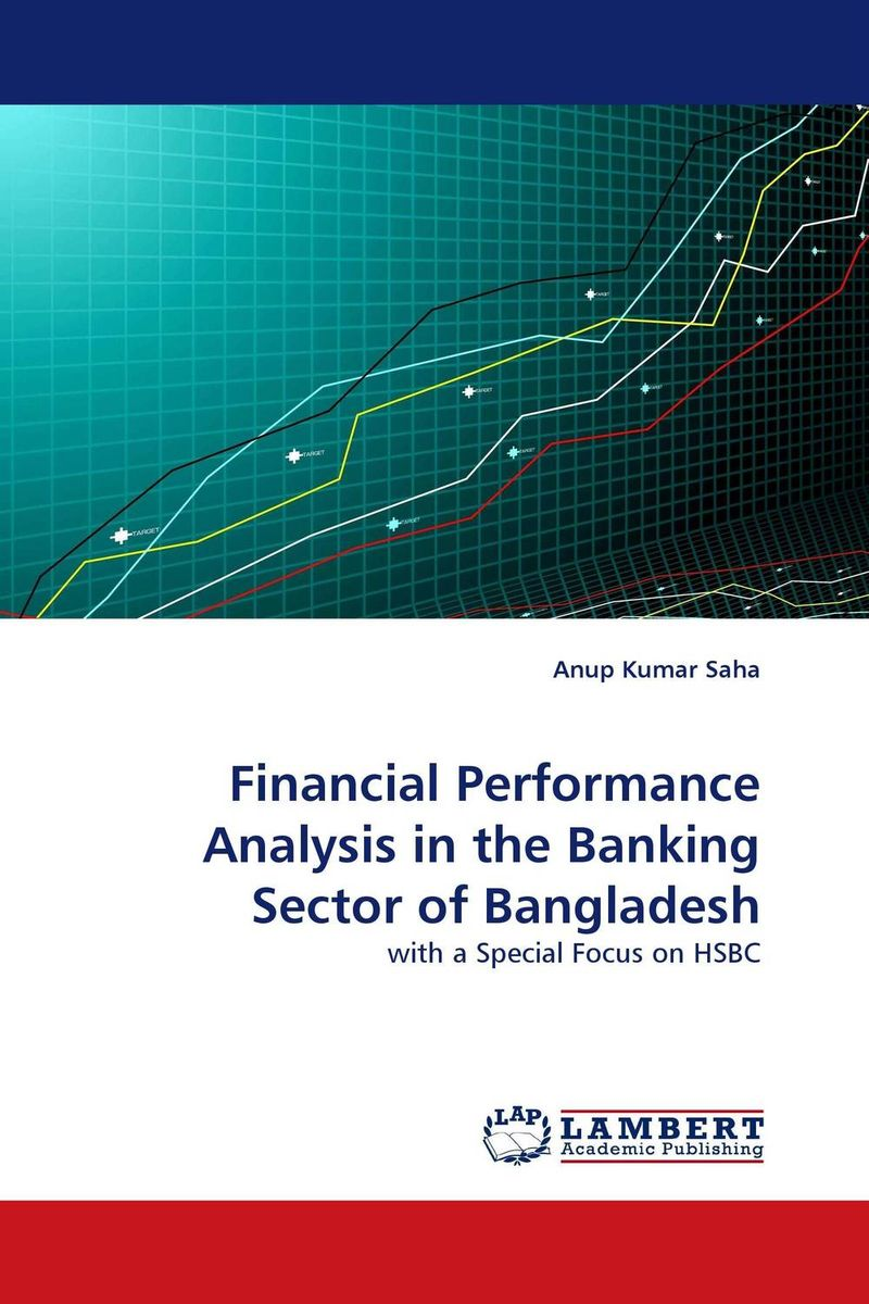Financial Performance Analysis in the Banking Sector of Bangladesh financial performance analysis of general insurance companies in india