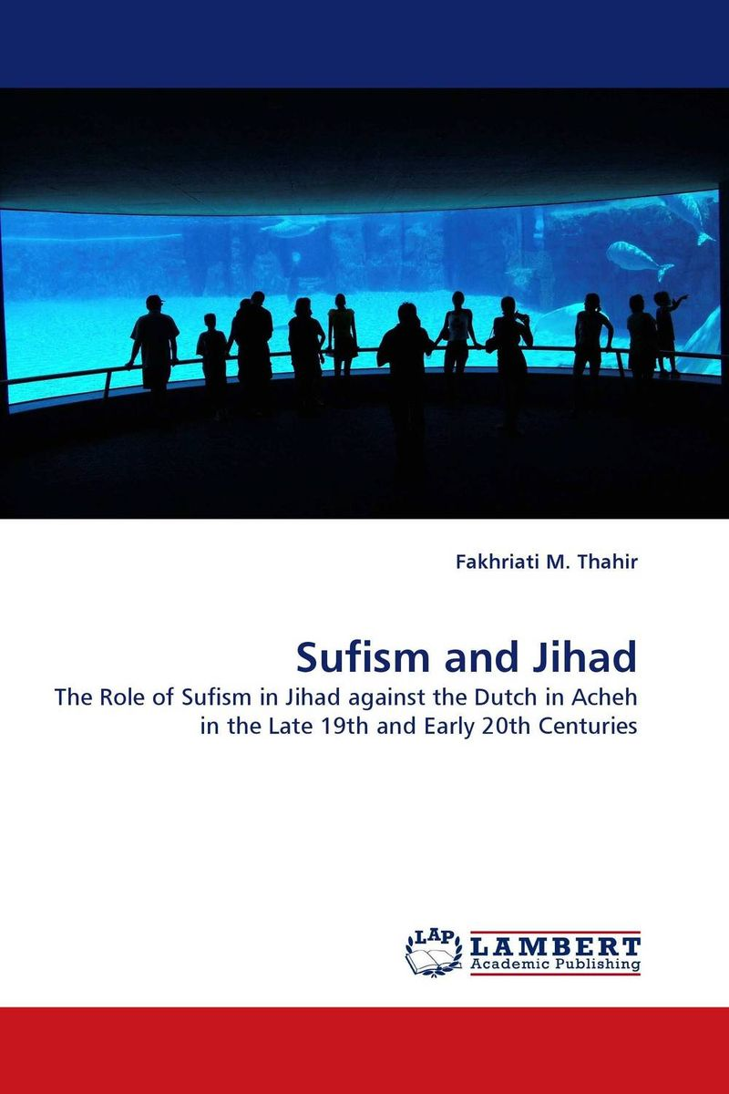 Sufism and Jihad islam between jihad and terrorism