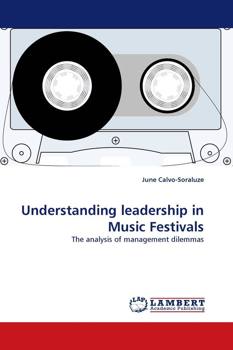 Understanding leadership in Music Festivals the comedy of errors