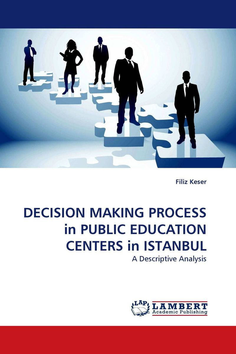 DECISION MAKING PROCESS in PUBLIC EDUCATION CENTERS in ISTANBUL бра lussole lgo 23 lsp 0186