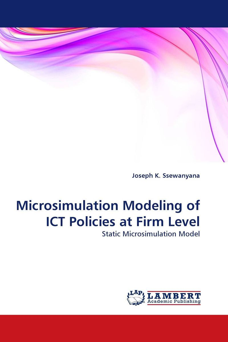 Microsimulation Modeling of ICT Policies at Firm Level ict application impact on 10 11 year learners' mathematical competence