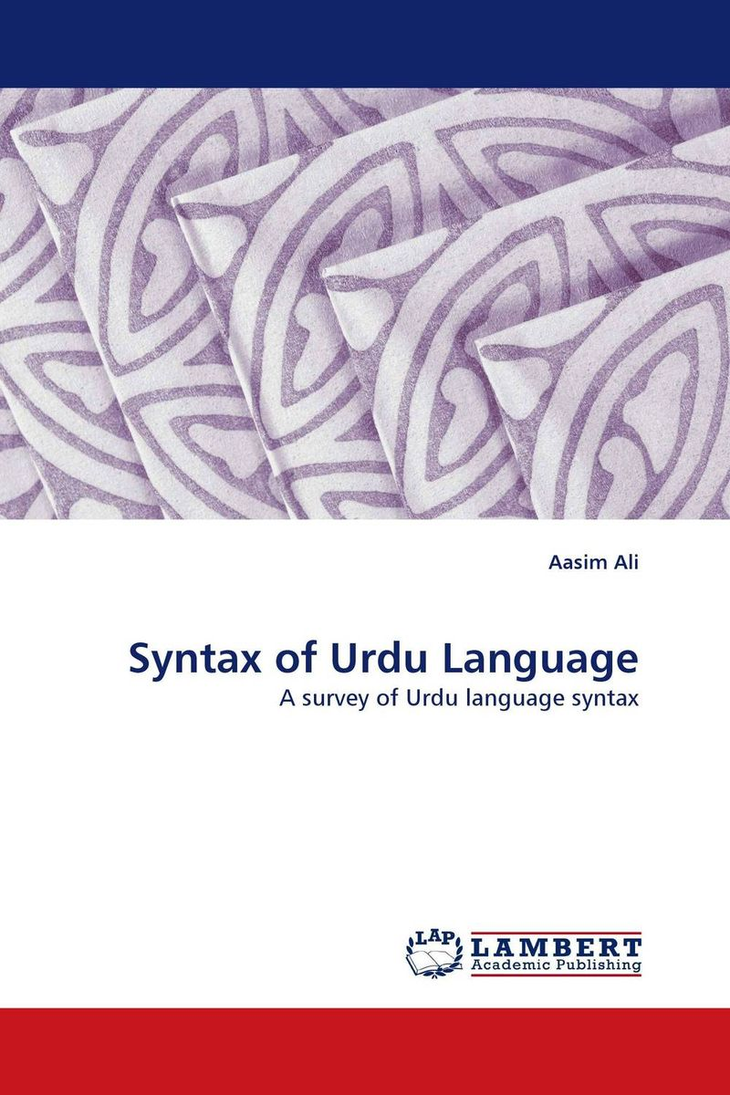 Syntax of Urdu Language laura – a case for the modularity of language