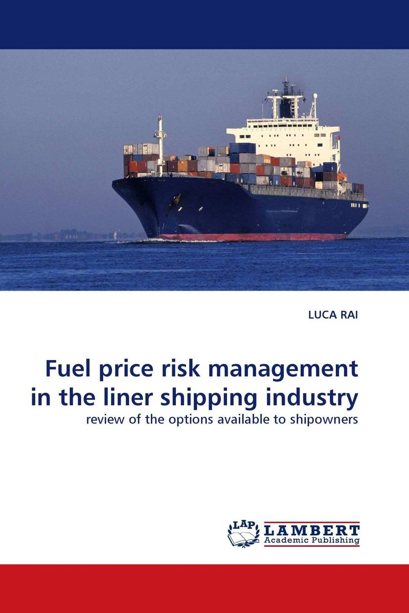 Fuel price risk management in the liner shipping industry knowledge management in the shipping industry