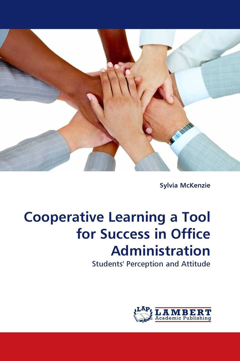 Cooperative Learning a Tool for Success in Office Administration seyed mohammad hassan hosseini cooperative learning methods 1 research and innovation