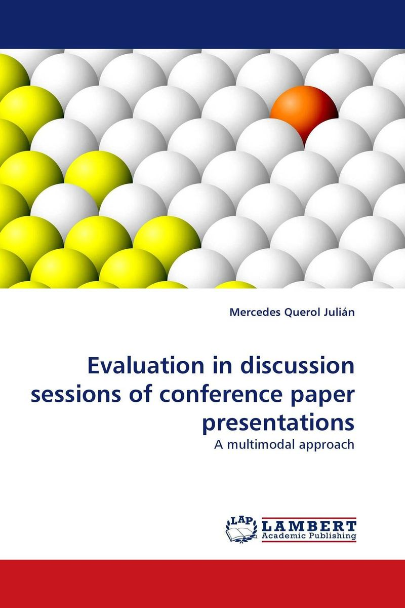 Evaluation in discussion sessions of conference paper presentations