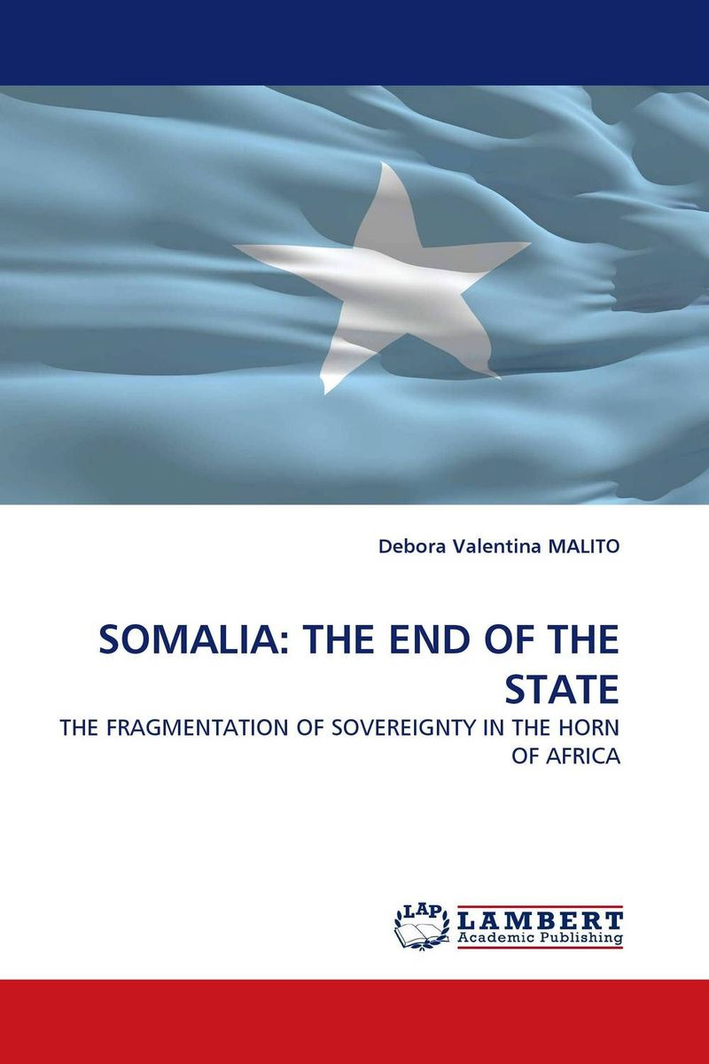 SOMALIA: THE END OF THE STATE chinese outward investment and the state the oli paradigm perspective