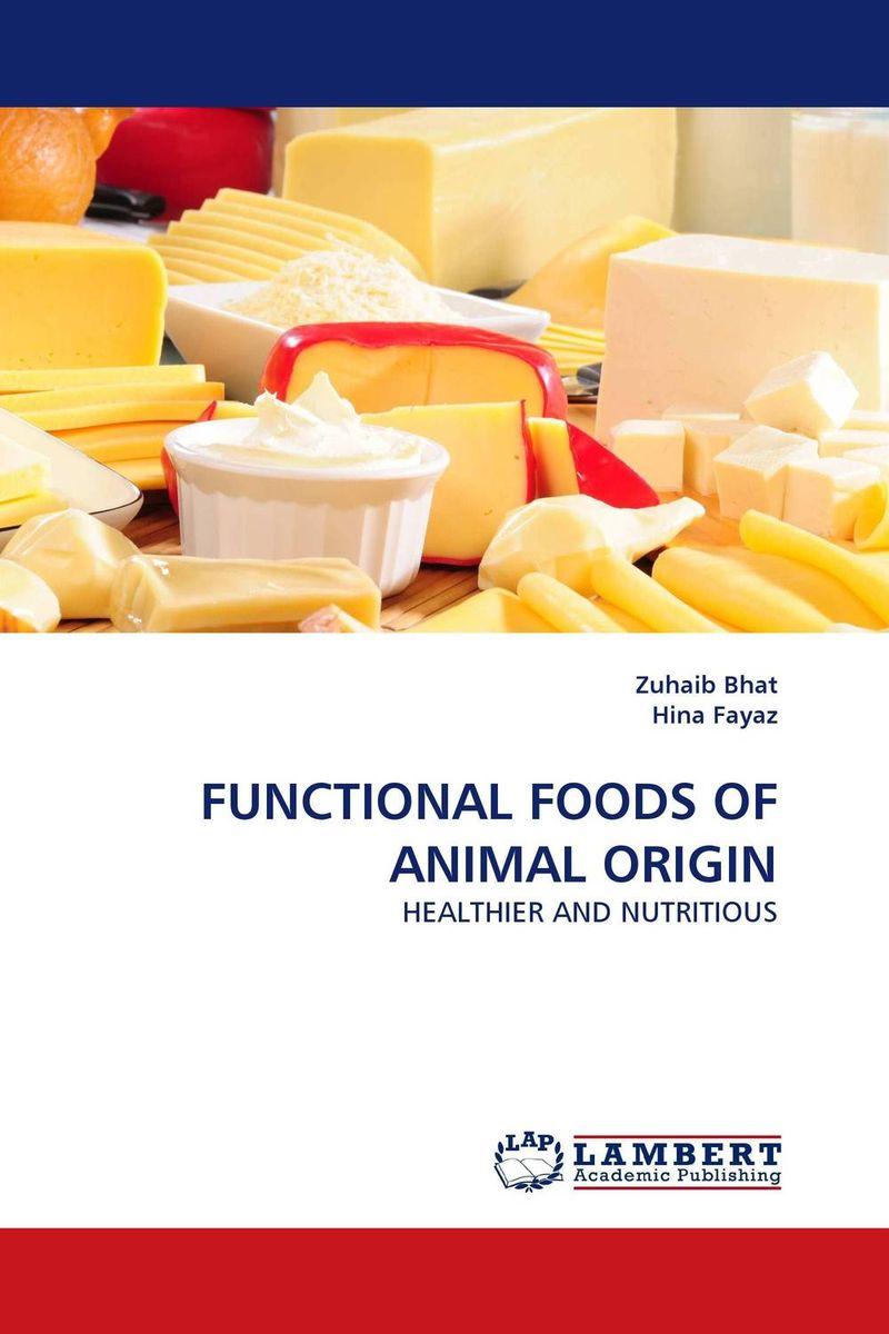 FUNCTIONAL FOODS OF ANIMAL ORIGIN