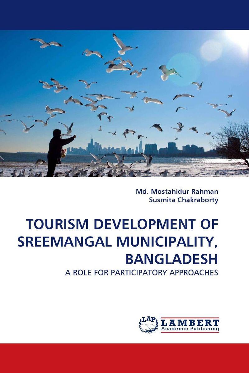TOURISM DEVELOPMENT OF SREEMANGAL MUNICIPALITY, BANGLADESH