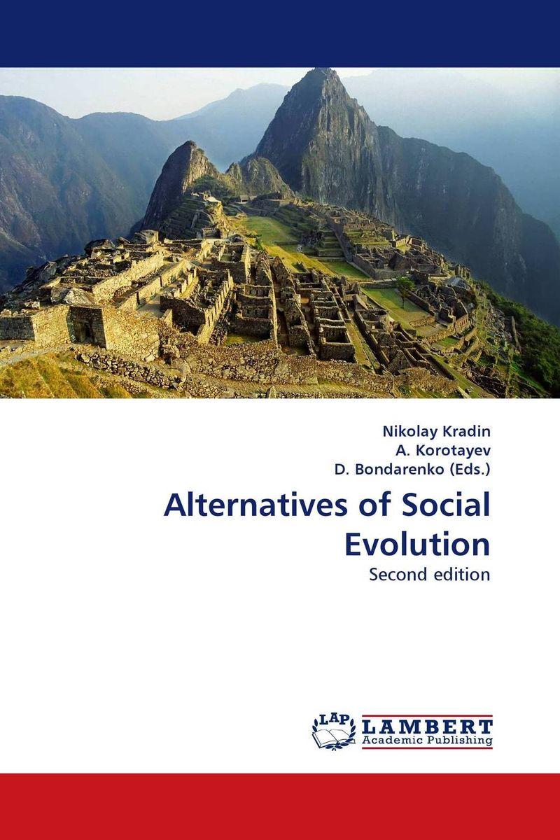 Alternatives of Social Evolution social evolution and history volume 13 number 2