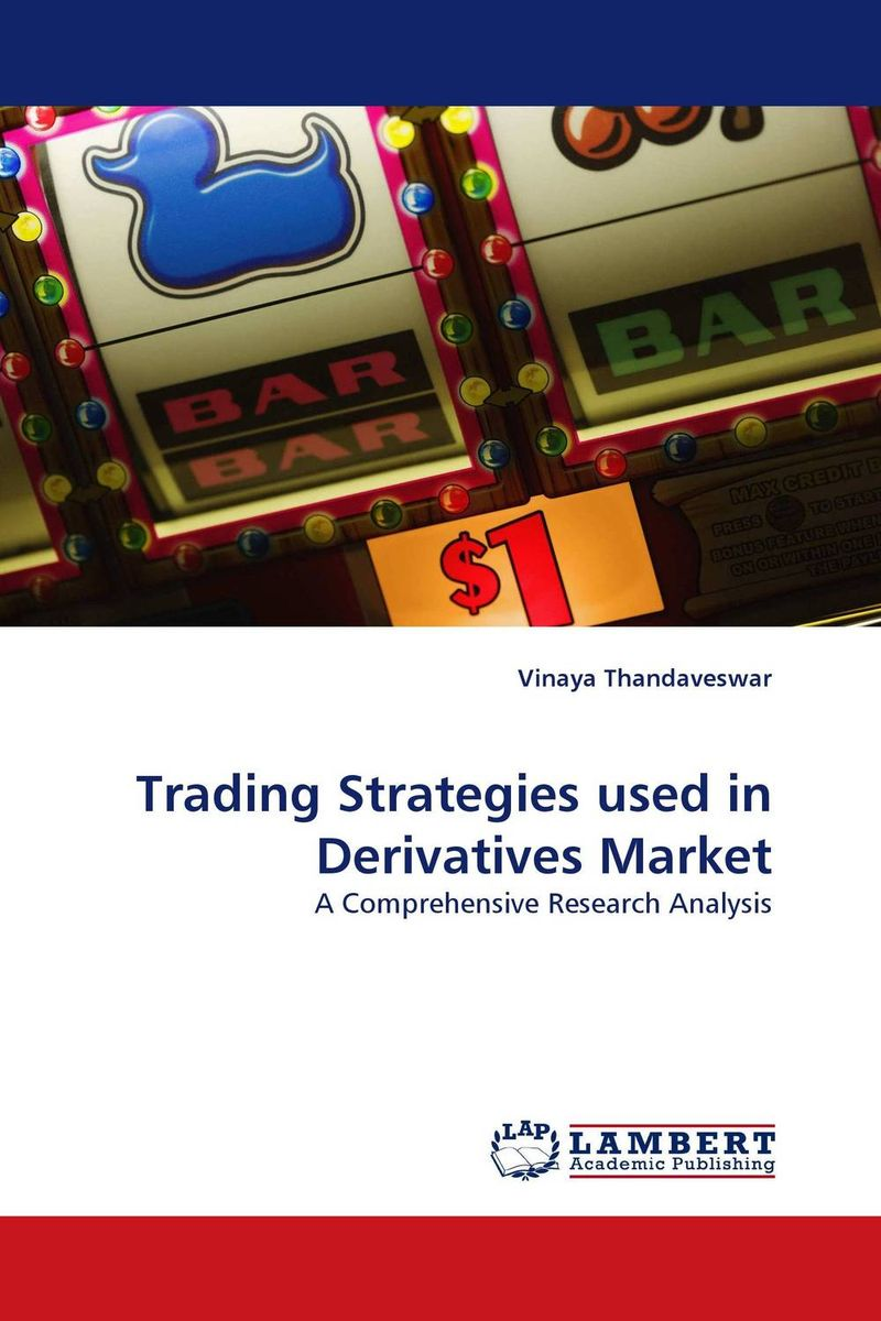 Trading Strategies used in Derivatives Market high frequency trading a practical guide to algorithmic strategies and trading systems