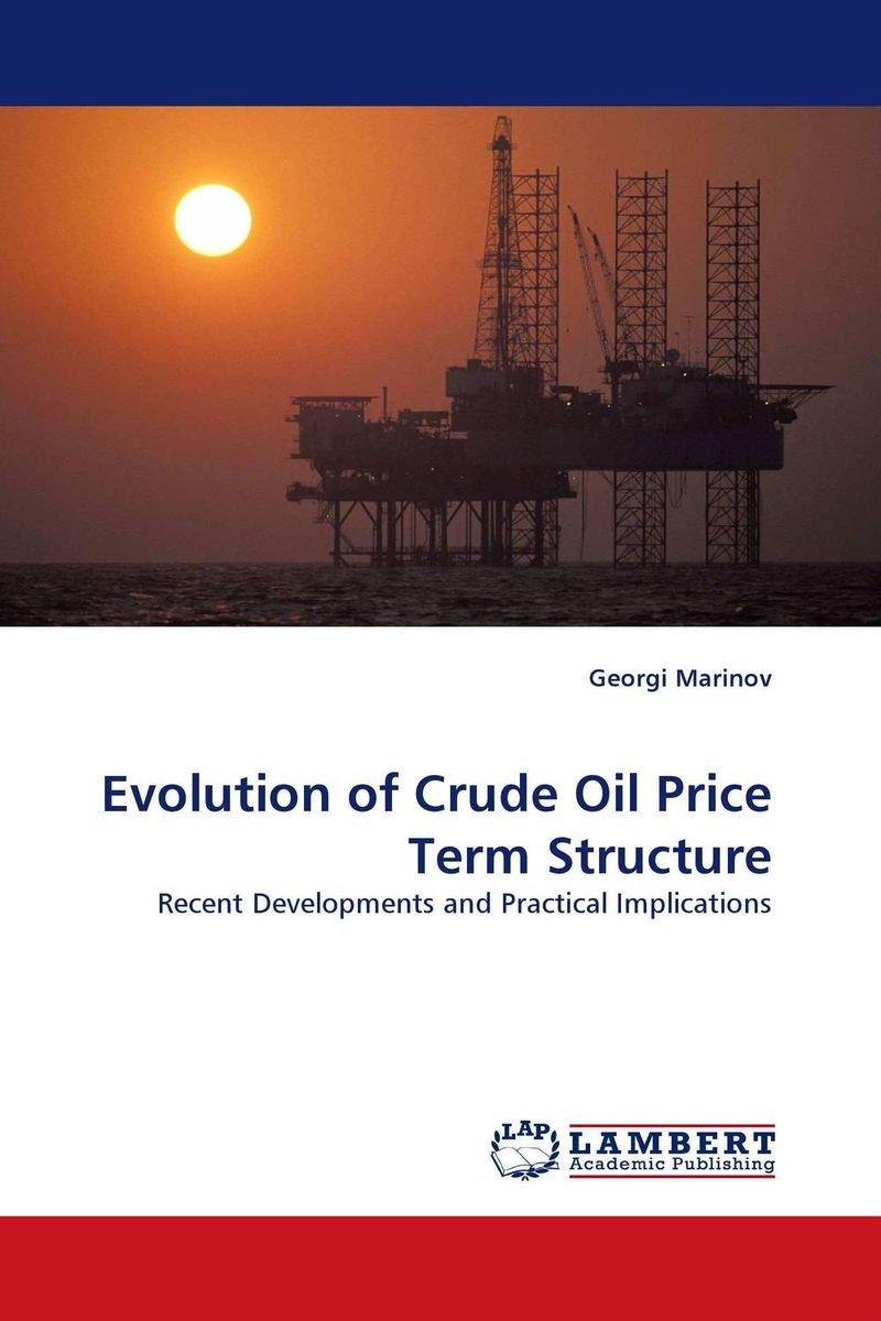 Evolution of Crude Oil Price Term Structure купить