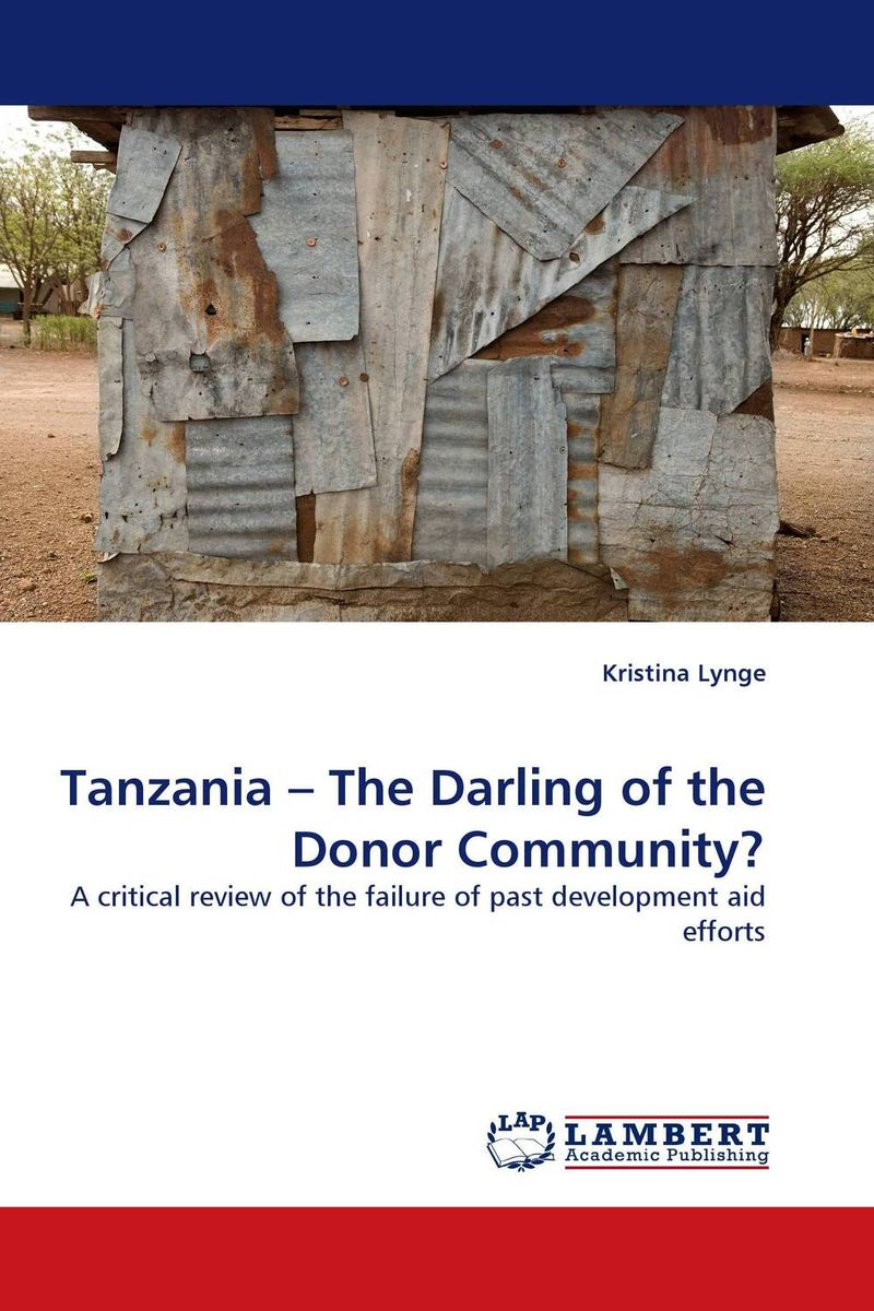 Tanzania – The Darling of the Donor Community? world bank world development report 2004 making services work for poor people