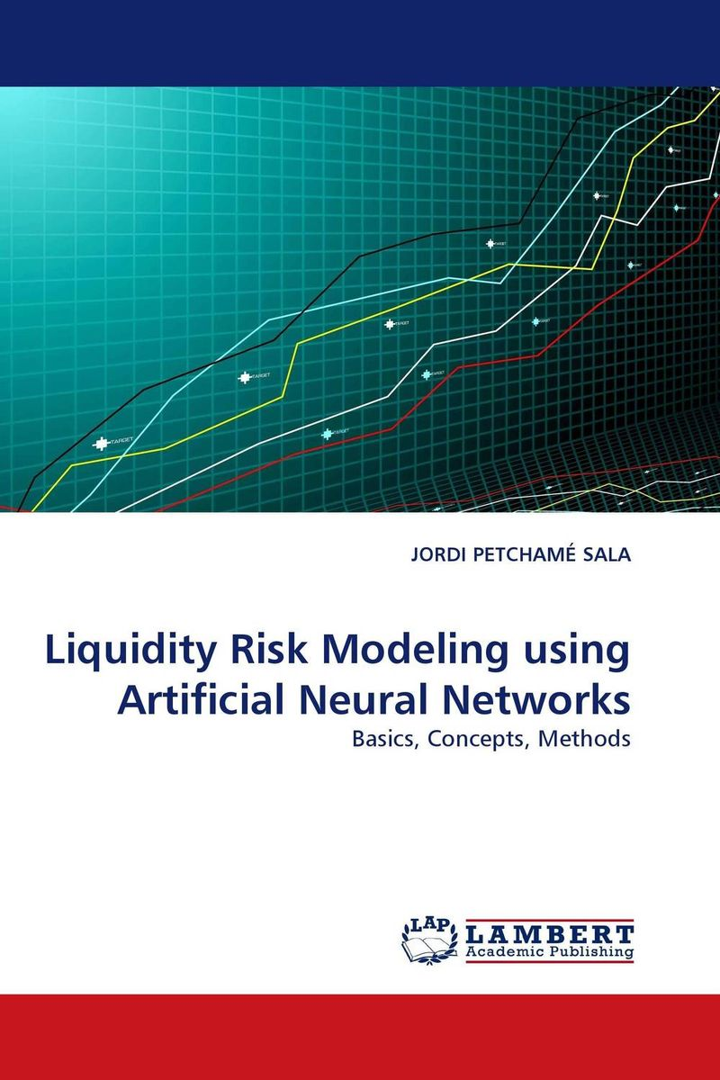 Liquidity Risk Modeling using Artificial Neural Networks modeling and evaluation of networks on chip