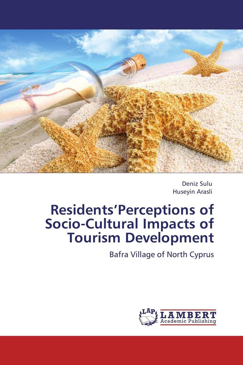 Residents'Perceptions of Socio-Cultural Impacts of Tourism Development small firms in tourism