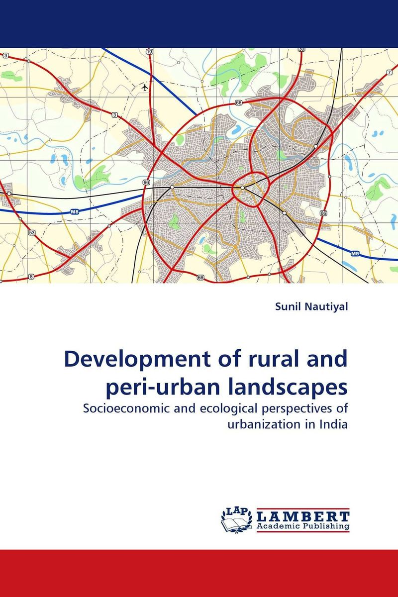 Development of rural and peri-urban landscapes emerging issues on sustainable urban development
