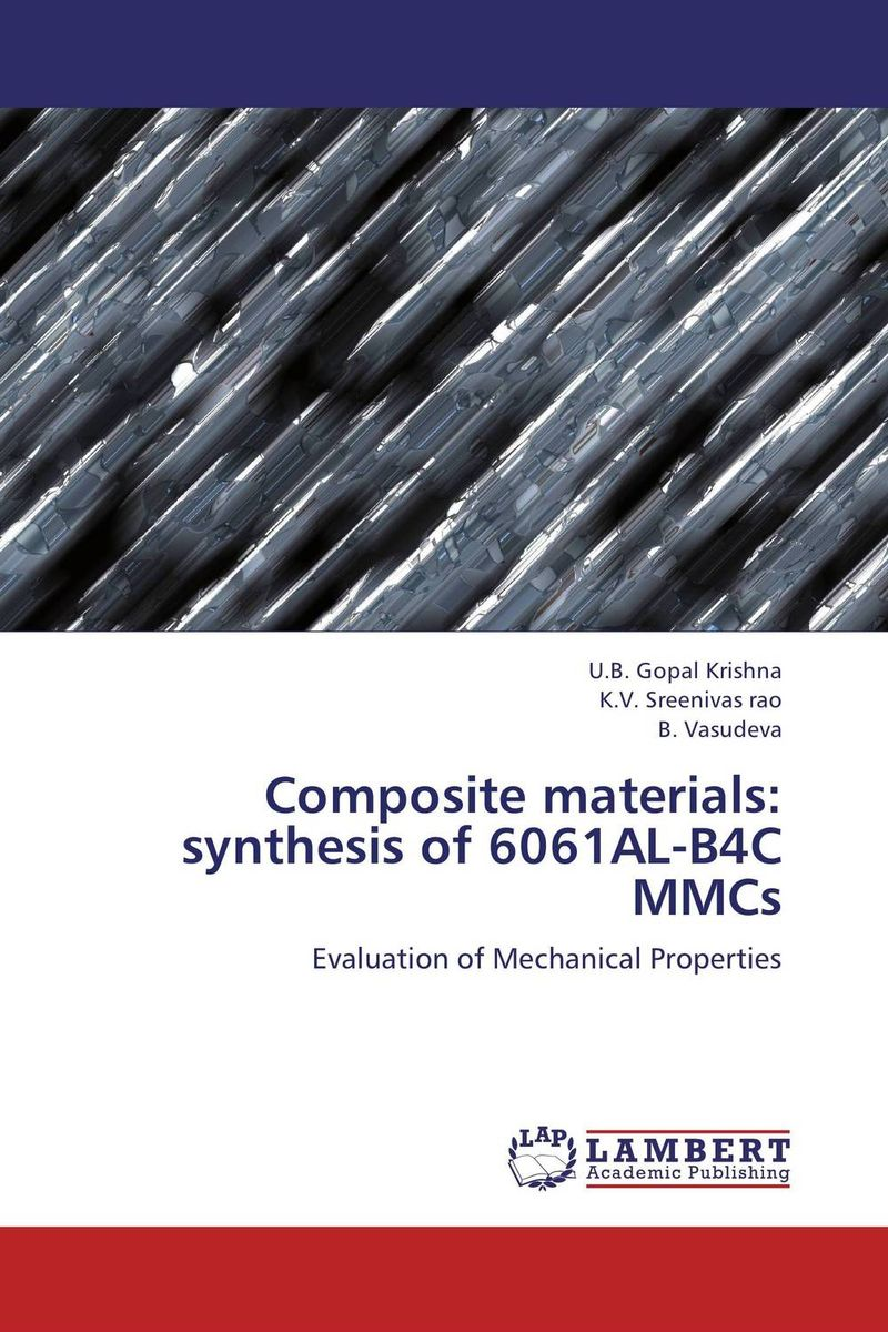 Composite materials: synthesis of 6061AL-B4C MMCs simranjeet kaur amaninder singh and pranav gupta surface properties of dental materials under simulated tooth wear