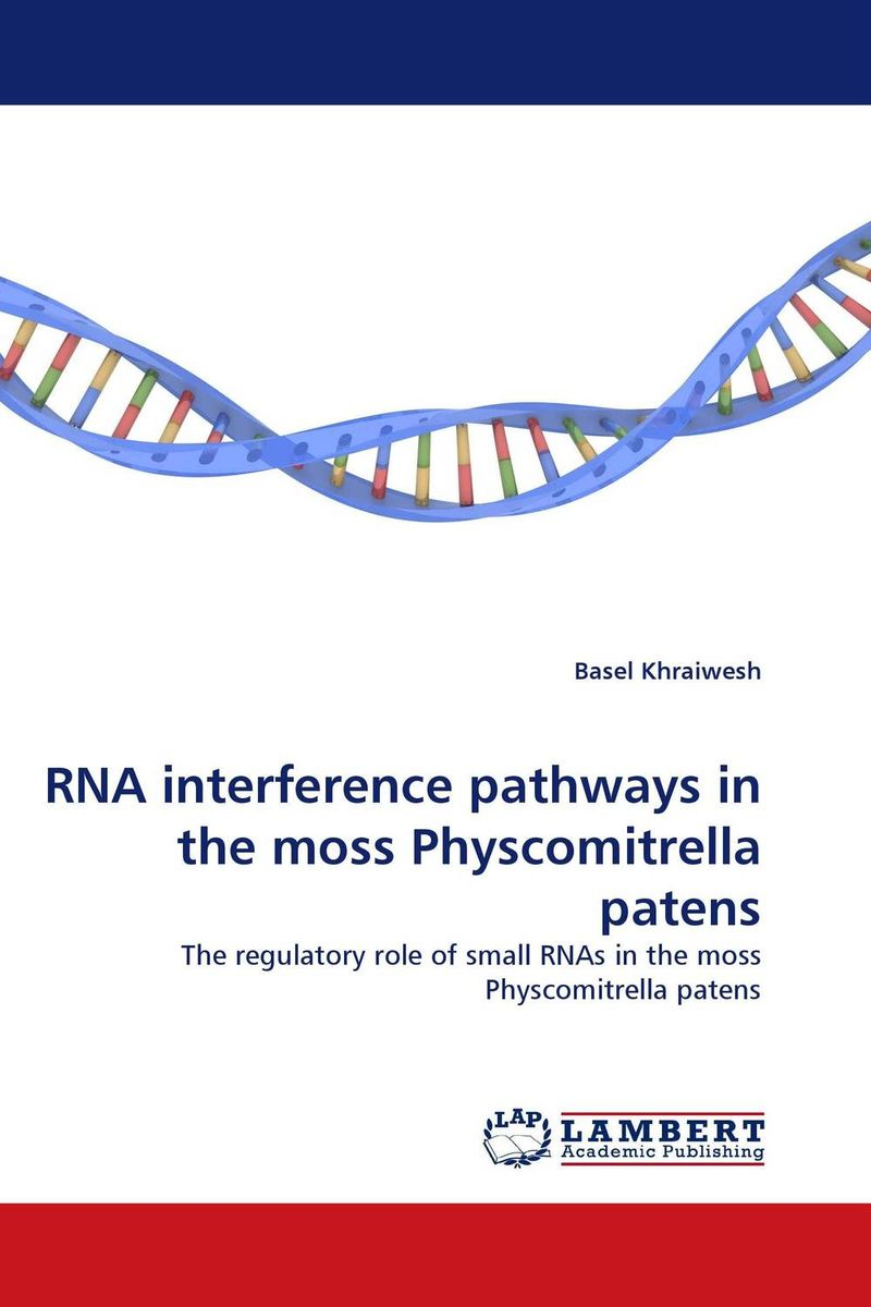 RNA interference pathways in the moss Physcomitrella patens цена и фото